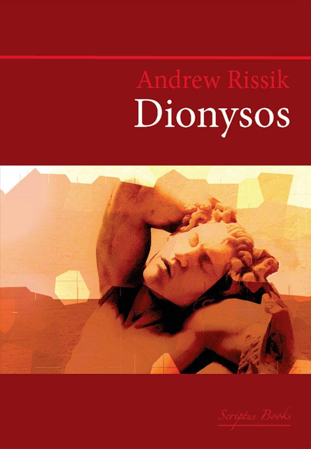Dionysos - Andrew Rissik | Scriptus Books