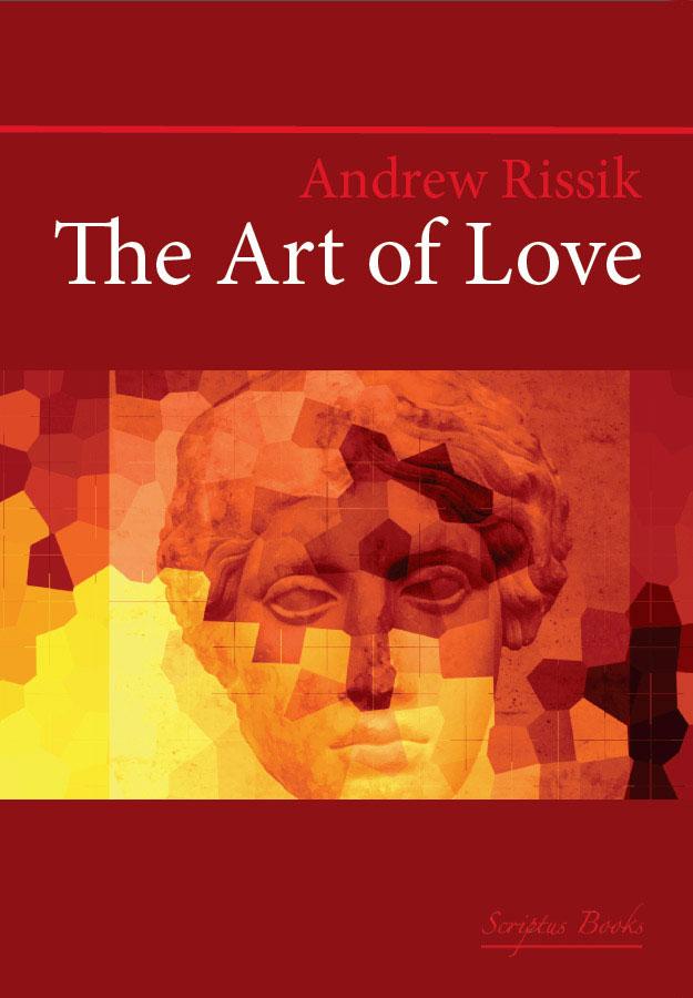 The Art of Love - Andrew Rissik | Scriptus Books