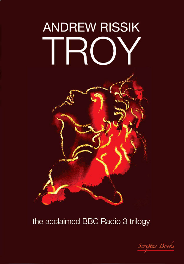 Troy - Andrew Rissik | Scriptus Books